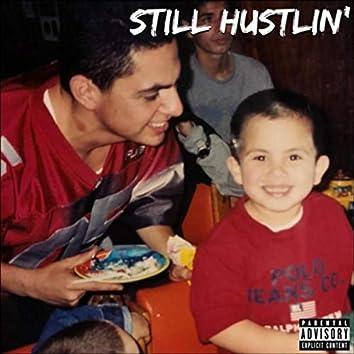 Still Hustlin'