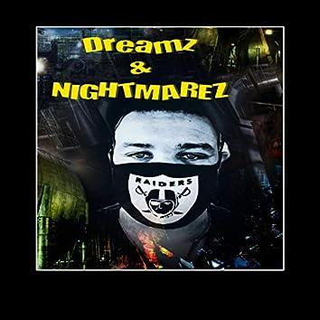 Dreamz & Nightmarez (feat. Juug Knight)