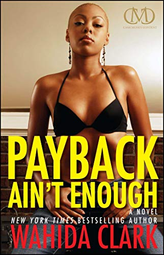 Payback Ain\'t Enough: Payback 3 (Payback Series)