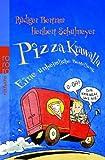 Rüdiger Bertram, Heribert Schulmeyer: Pizza Krawalla - Eine unheimliche Begegnung