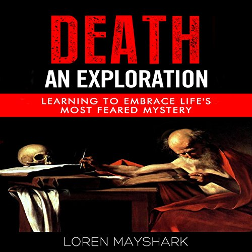 Death: An Exploration audiobook cover art