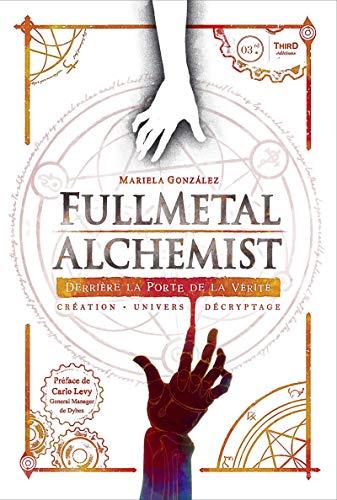 Fullmetal Alchemist: Derrière la porte de la...