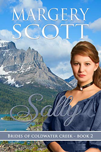 Sally (Brides of Coldwater Creek Book 2)
