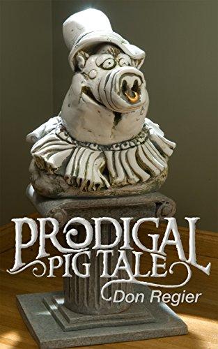 Prodigal Pig Tale (English Edition)