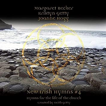 New Irish Hymns 4 - Hymns For The Life Of The Church