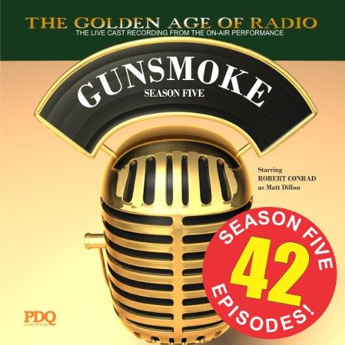 Gunsmoke, Season 5                   By:                                                                                                                                 PDQ Audioworks                               Narrated by:                                                                                                                                 William Conrad                      Length: 16 hrs and 26 mins     29 ratings     Overall 4.6