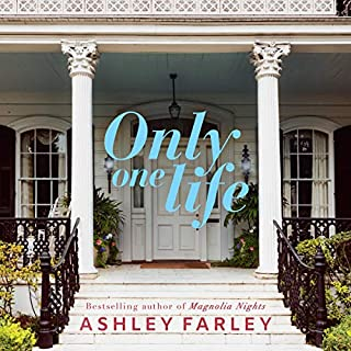 Only One Life     A Novel              By:                                                                                                                                 Ashley Farley                               Narrated by:                                                                                                                                 Sophie Amoss,                                                                                        Elizabeth Wiley                      Length: 9 hrs and 19 mins     90 ratings     Overall 4.6