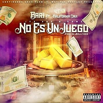 No Es un Juego (feat. Kalifornia Cavi)