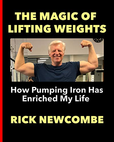The Magic of Lifting Weights (English Edition)
