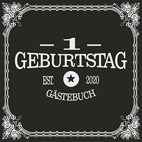 1 Geburtstag Gästebuch 2020: Cooles Geschenk zum Geburtstag Geburtstagsparty Gästebuch Eintragen...
