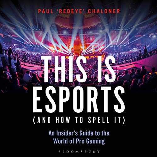 This is esports (and How to Spell it) cover art