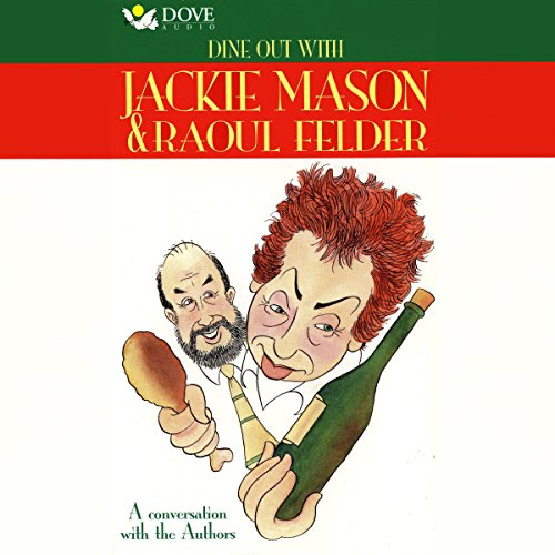 Dine Out With Jackie Mason & Raoul Felder audiobook cover art