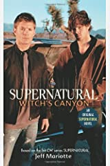 Supernatural: Witch's Canyon Kindle Edition