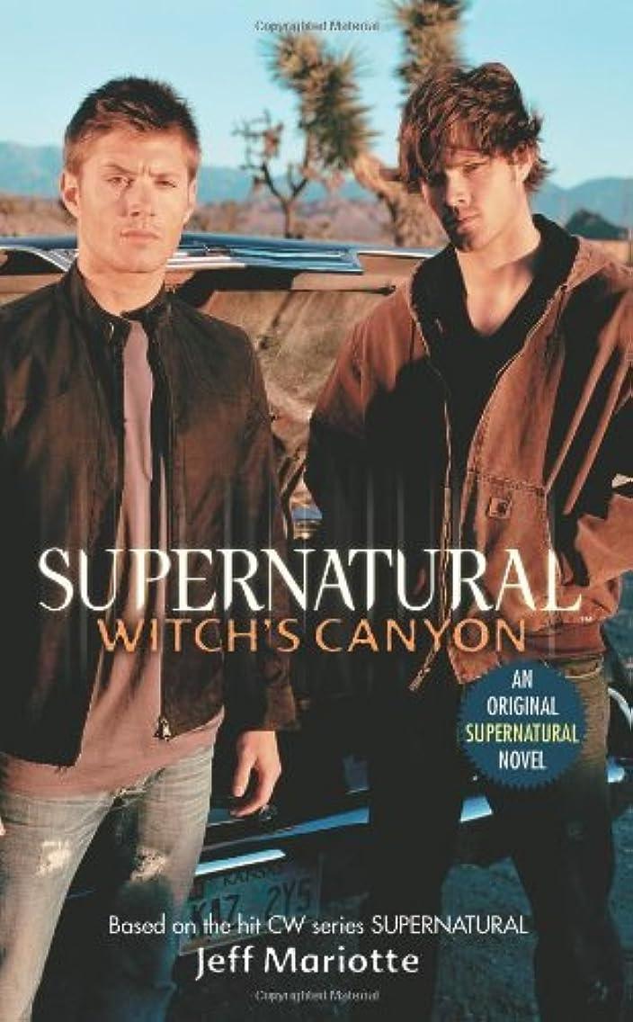 精緻化魔法三角Supernatural: Witch's Canyon (English Edition)