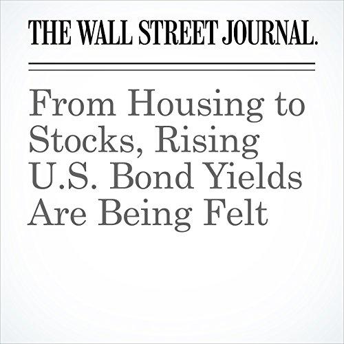 From Housing to Stocks, Rising U.S. Bond Yields Are Being Felt copertina