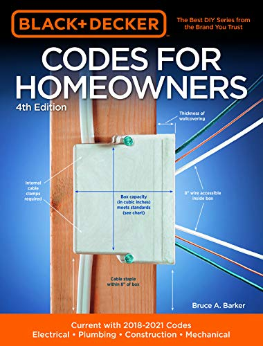 Black & Decker Codes for Homeowners 4th Edition: Current with 2018-2021 Codes – Electrical – Plumbing – Construction – Mechanical Front Cover