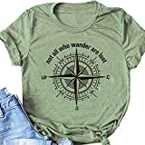 Women's Not All Who Wander are Lost with Compass Letter Print Graphic Travel Shirt Tops (Green, S)