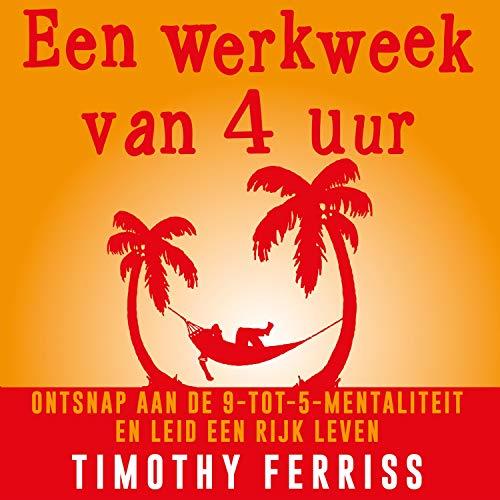 Een werkweek van 4 uur audiobook cover art
