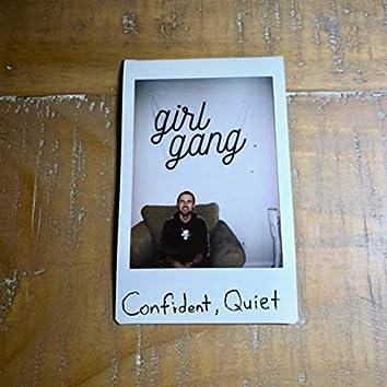 Confident, Quiet