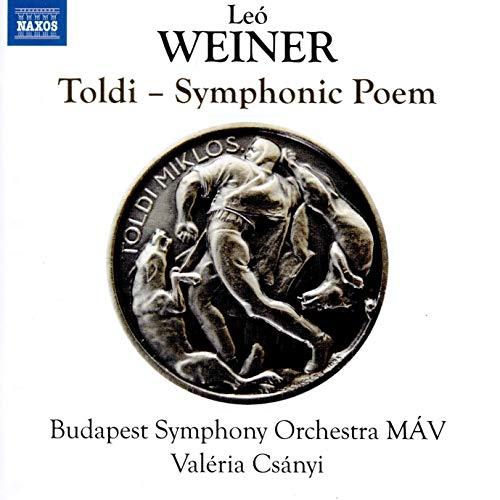Weiner: Obra completa para orquesta (vol.2). Toldi-Symphonic Poem