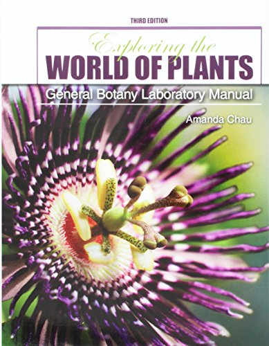 Exploring the World of Plants: General Botany Laboratory Manual