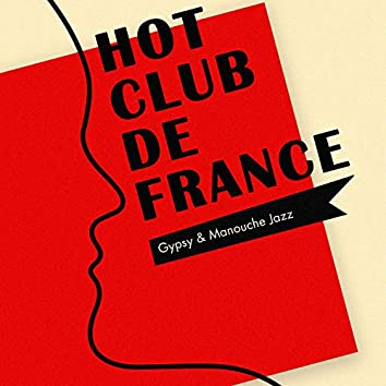 Hot Club De France (Gipsy & Manouche Jazz)