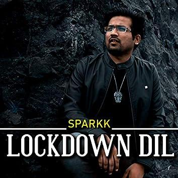 Lockdown Dil