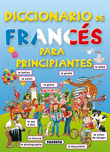 Diccionario De Frances Para Principiantes. (Diccionario Para Principiantes)