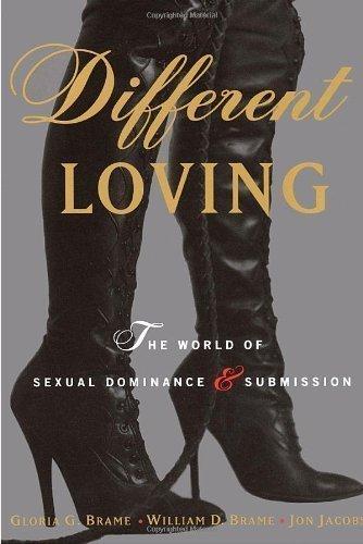 Amor diferente: uma exploração completa do mundo do domínio sexual e submissão por William Brame (13 de janeiro de 1996)