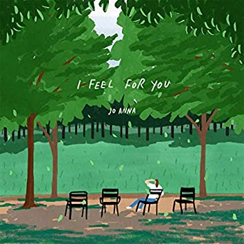 I feel for you