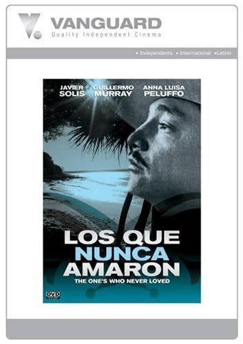LOS QUE NUNCA AMARON(THOSE WHO WERE NEVER LOVED)