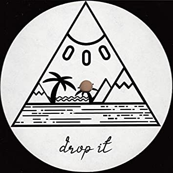 Drop It - Extended Mix (Extended Mix)