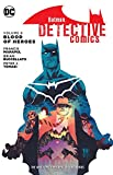 Batman Detective Comics, Volume 8: The Blood of Heroes