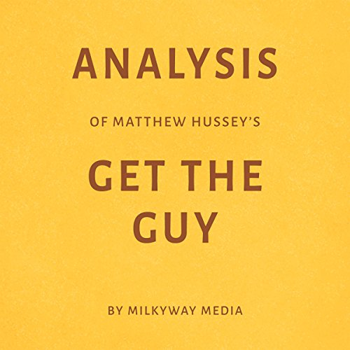 Page de couverture de Analysis of Matthew Hussey's Get the Guy