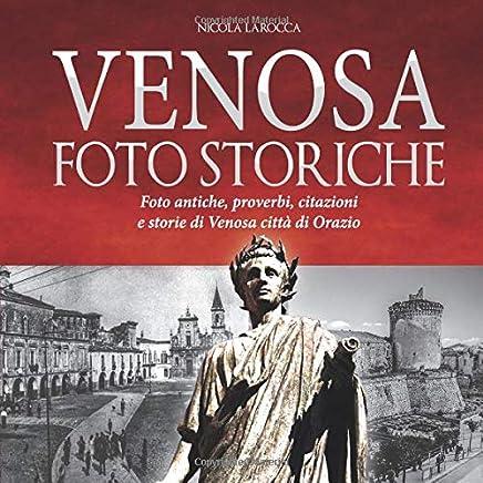 Venosa Foto storiche: Calendario Venosa - Foto antiche, proverbi, citazioni e storia di Venosa città di Orazio Flacco,