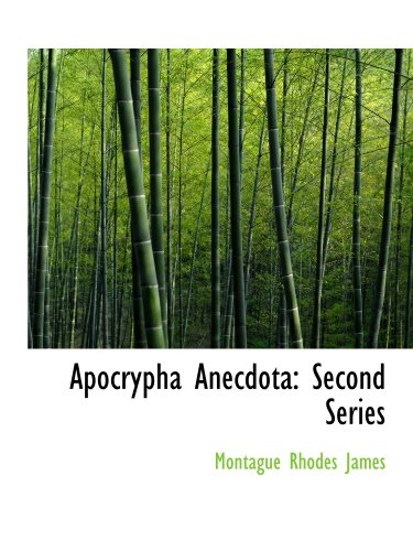 Apocrypha Anecdota: Second Series