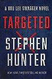 Targeted (12) (Bob Lee Swagger Novel) (Hardcover)