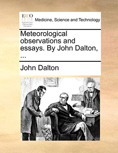 Meteorological Observations and Essays. by John Dalton, ...