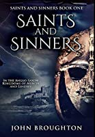 Saints And Sinners: Premium Hardcover Edition