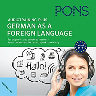 Audiotraining Plus - German as a foreign language     For beginners and advanced learners - listen, understand better and speak more easily              Autor:                                                                                                                                 Anke Levin-Steinmann,                                                                                        Christine Breslauer                               Sprecher:                                                                                                                                 Petra Glunz-Grosch,                                                                                        Bert Cöll,                                                                                        Robert Atzlinger,                   und andere                 Spieldauer: 5 Std. und 59 Min.     2 Bewertungen     Gesamt 4,5