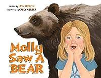 Molly Saw A Bear
