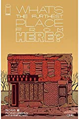 What's The Furthest Place From Here? #1 Kindle Edition