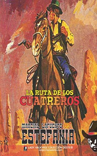 La ruta de los cuatreros (Colección Oeste)