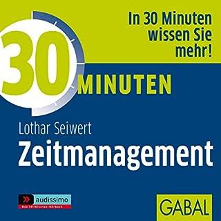 30 Minuten Zeitmanagement                   Autor:                                                                                                                                 Lothar J. Seiwert                               Sprecher:                                                                                                                                 Uwe Koschel,                                                                                        Art Veder,                                                                                        Sonngard Dressler                      Spieldauer: 59 Min.     16 Bewertungen     Gesamt 4,0