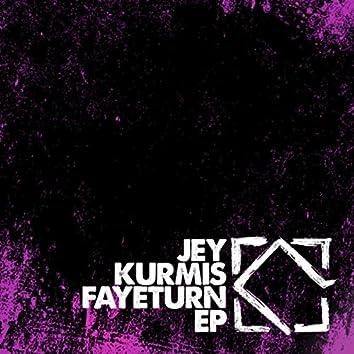 Fayeturn EP