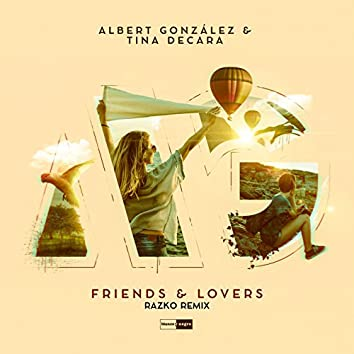 Friends & Lovers (Razko Remix)