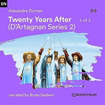 Twenty Years After - 1 of 2 (D'Artagnan Series 2)