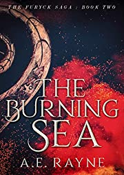 The Burning Sea: An Epic Fantasy Adventure (The Furyck Saga Book 2)