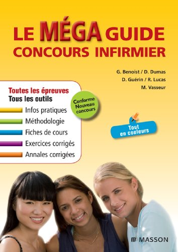 Le Méga Guide Concours infirmier