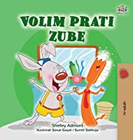 I Love to Brush My Teeth (Croatian Book for Kids) (Croatian Bedtime Collection)